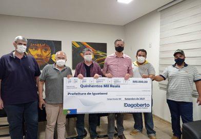 Dr. Lídio recebe do deputado federal Dagoberto R$ 500 mil para Saúde de Iguatemi